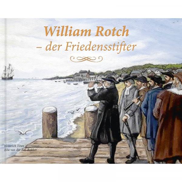 William Rotch - der Friedensstifter, Töws - Buch