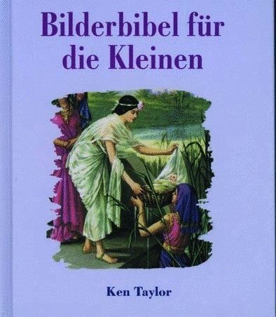 Bilderbibel für die Kleinen,Taylor - Buch